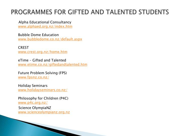 PROGRAMMES FOR GIFTED AND TALENTED STUDENTS