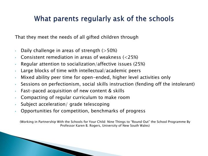 What parents regularly ask of the schools