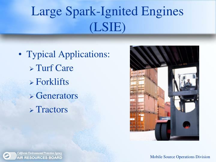 Large Spark-Ignited Engines (LSIE)