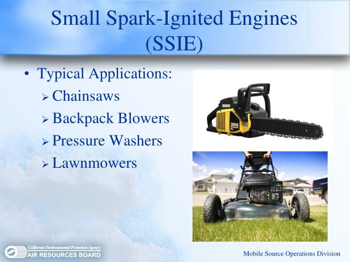 Small Spark-Ignited Engines (SSIE)