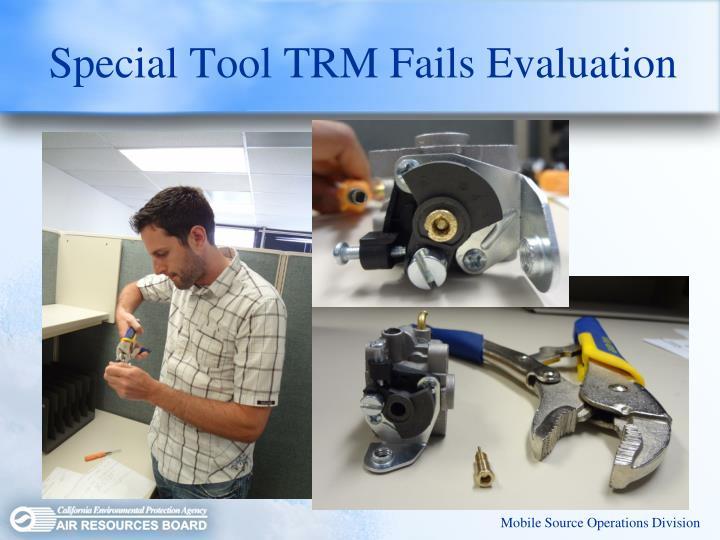Special Tool TRM