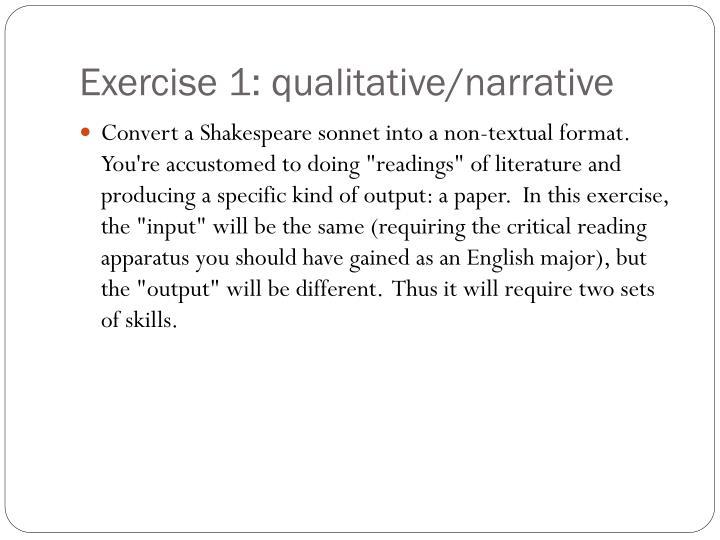 Exercise 1: qualitative/narrative