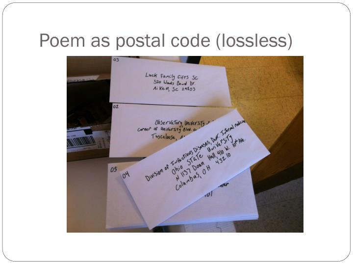 Poem as postal code (lossless)