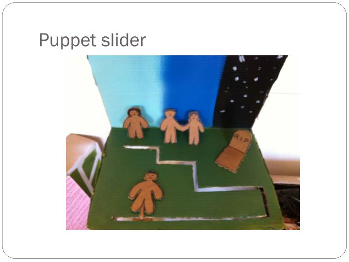 Puppet slider