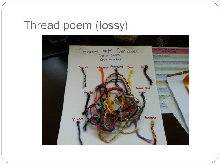 Thread poem (