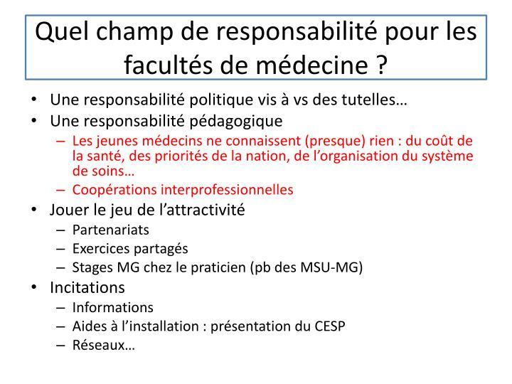 Quel champ de responsabilité pour les facultés de médecine ?