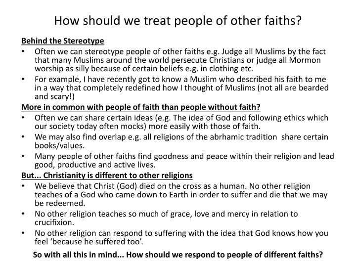 How should we treat people of other faiths?