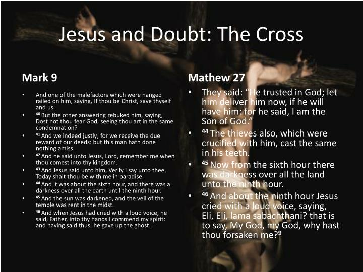 Jesus and Doubt: The Cross
