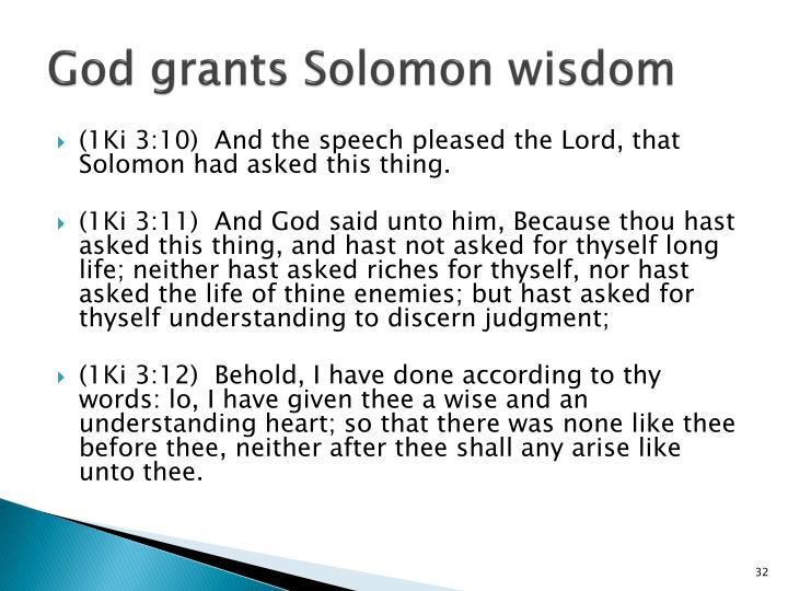 God grants Solomon wisdom