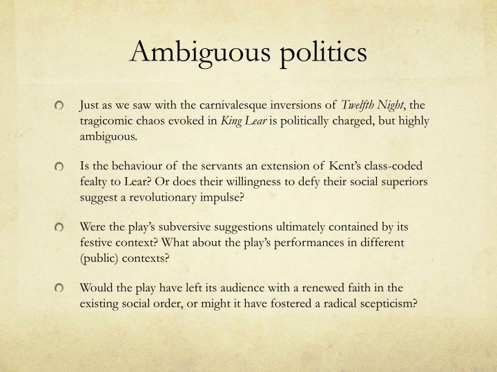 Ambiguous politics