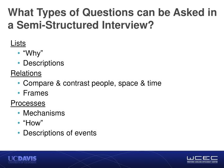What Types of Questions can be Asked in a Semi-Structured