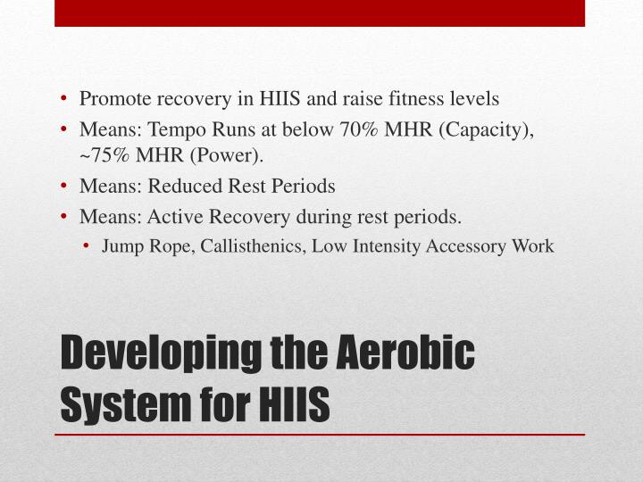 Promote recovery in HIIS and raise fitness levels