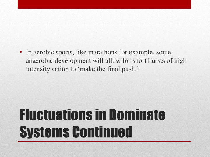 In aerobic sports, like marathons for example, some anaerobic development will allow for short bursts of high intensity action to 'make the final push.'