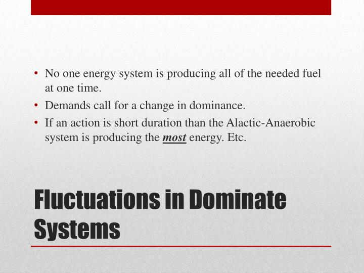 No one energy system is producing all of the needed fuel at one time.