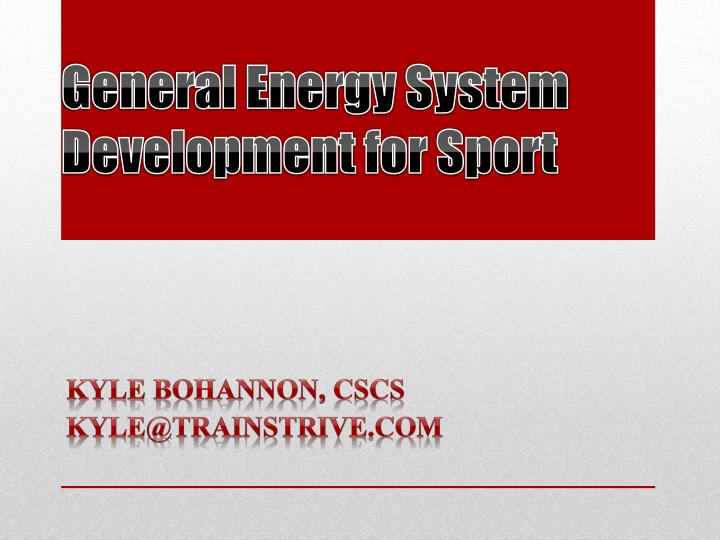 General energy system development for sport