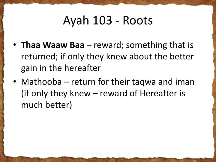 Ayah 103 - Roots