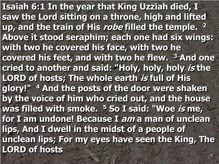 Isaiah 6:1 In the year that King