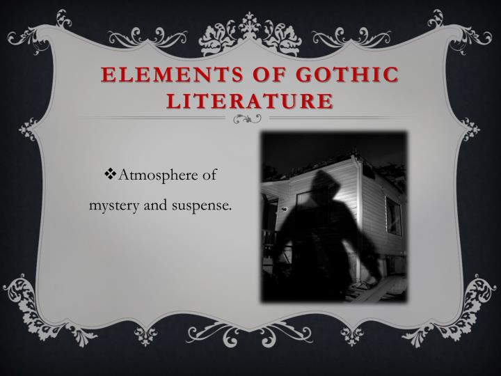 Gothic writing elements