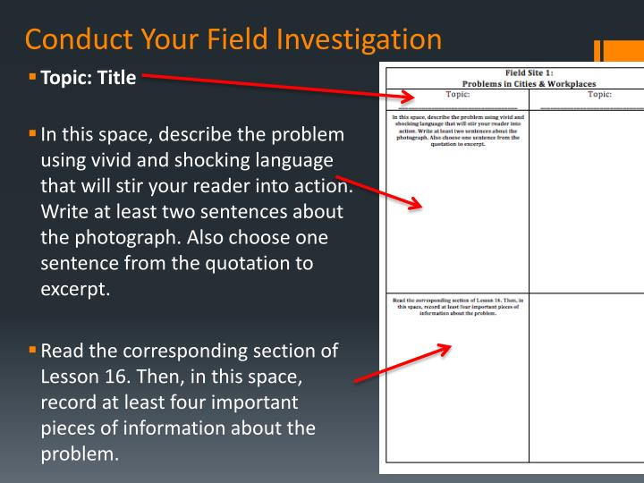 Conduct Your Field Investigation