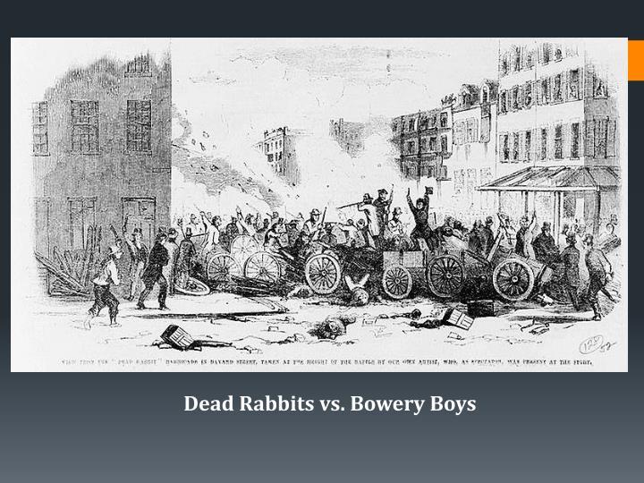 Dead Rabbits vs. Bowery Boys