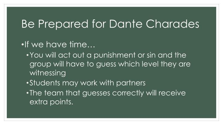 Be Prepared for Dante Charades