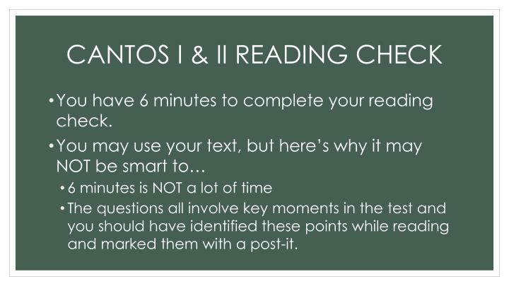 CANTOS I & II READING CHECK