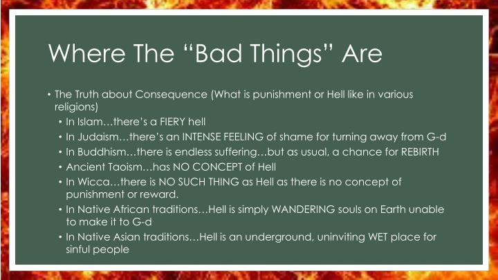 "Where The ""Bad Things"" Are"