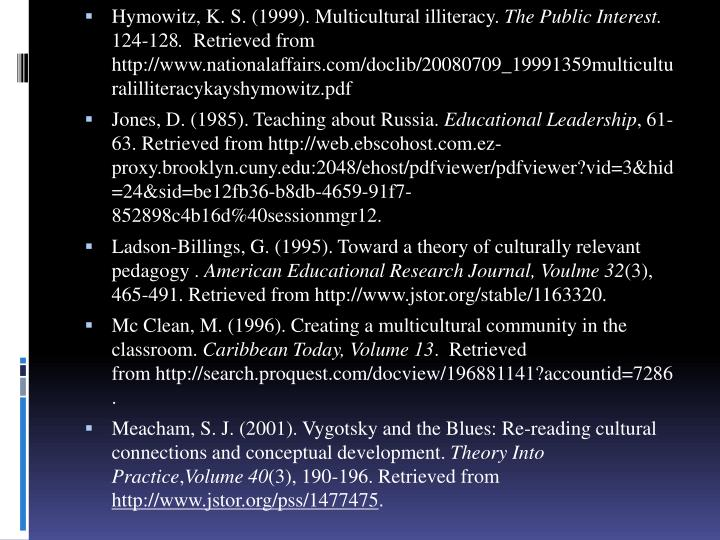 Hymowitz, K. S. (1999). Multicultural illiteracy.