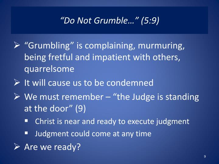 """Do Not Grumble…"" (5:9)"