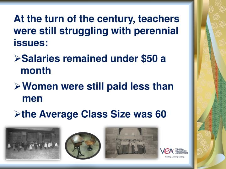 At the turn of the century, teachers were still struggling with perennial issues: