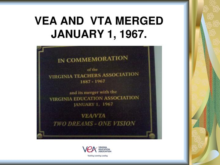 VEA and  VTA merged January 1, 1967.