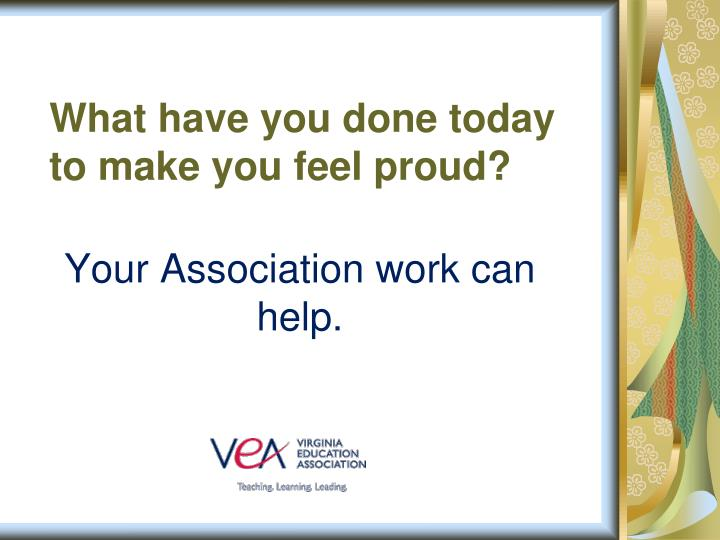 What have you done today to make you feel proud?
