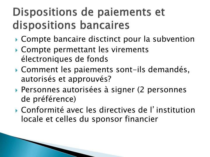 Dispositions de paiements et dispositions bancaires