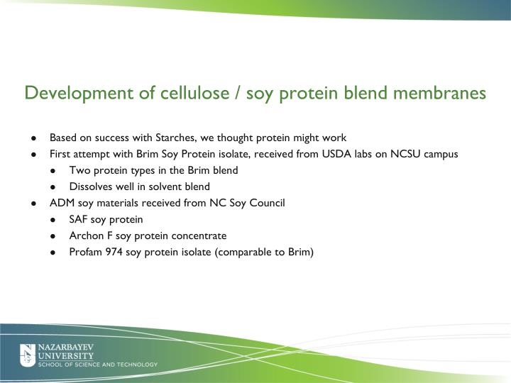 Development of cellulose / soy protein blend membranes