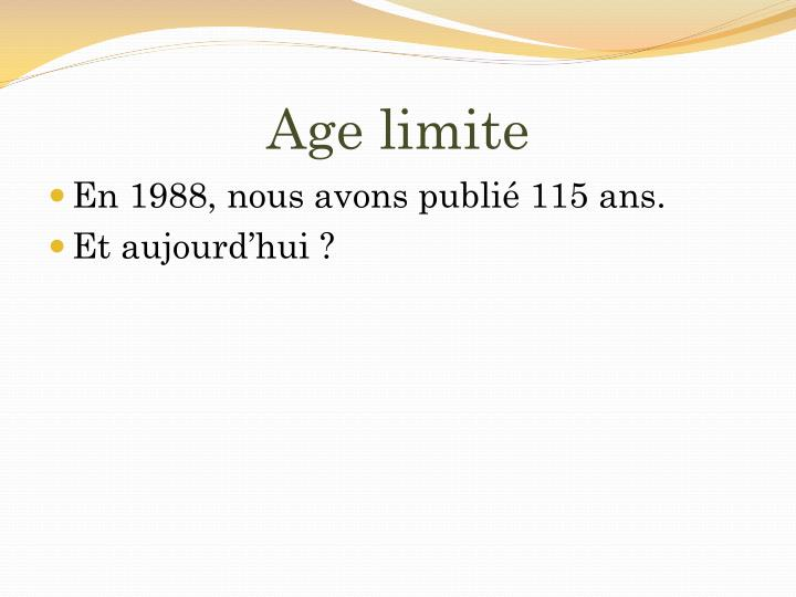 Age limite