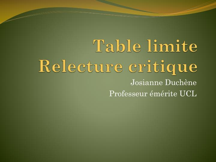 Table limite relecture critique