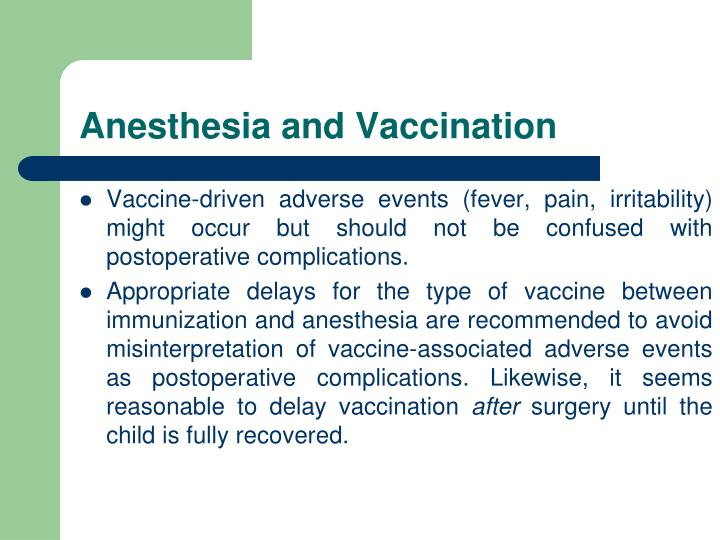 Anesthesia and Vaccination
