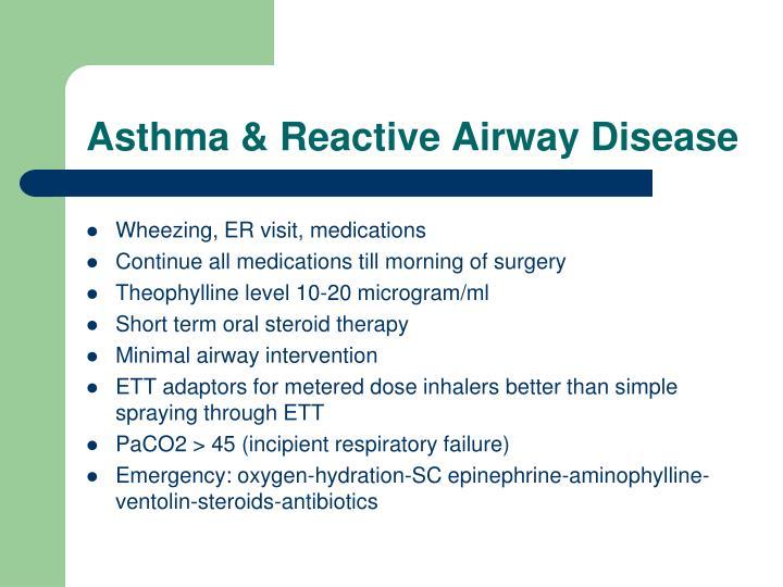 Asthma & Reactive Airway Disease