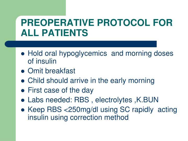 PREOPERATIVE PROTOCOL FOR ALL PATIENTS