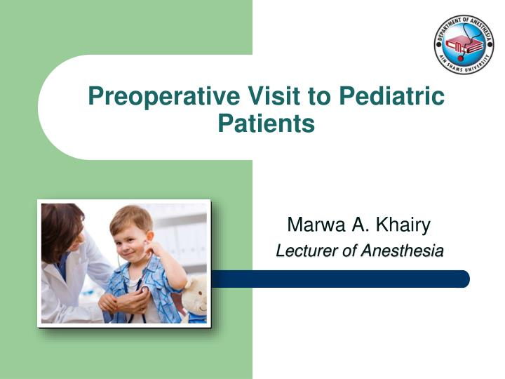Preoperative visit to pediatric patients