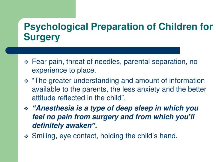 Psychological Preparation of Children for Surgery