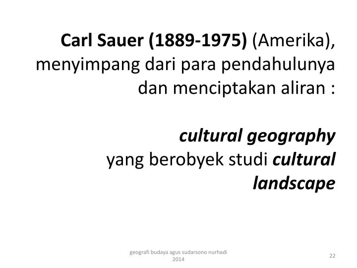 Carl Sauer (1889-1975)