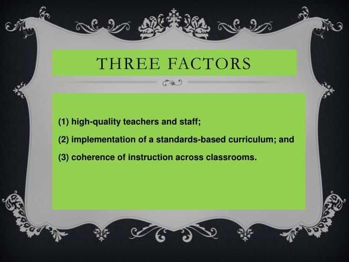 Three factors