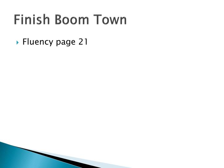 Finish Boom Town