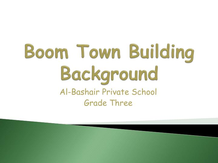 Boom town building background