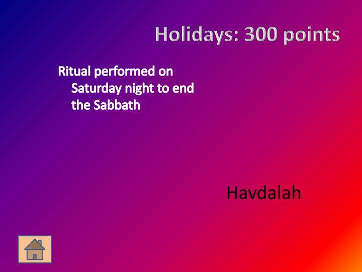 Holidays: 300 points