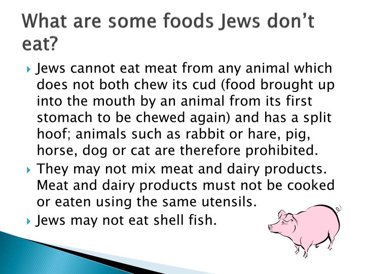 What are some foods Jews don't eat?