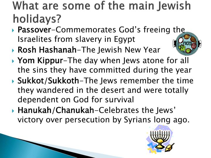 What are some of the main Jewish holidays?