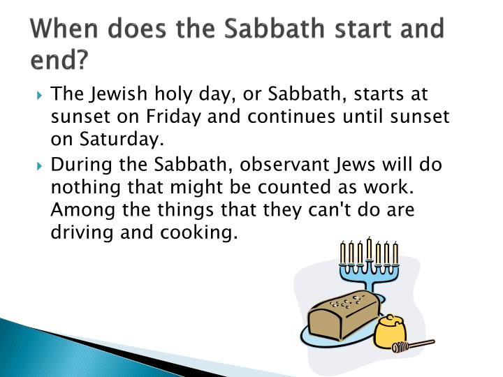 When does the Sabbath start and end?