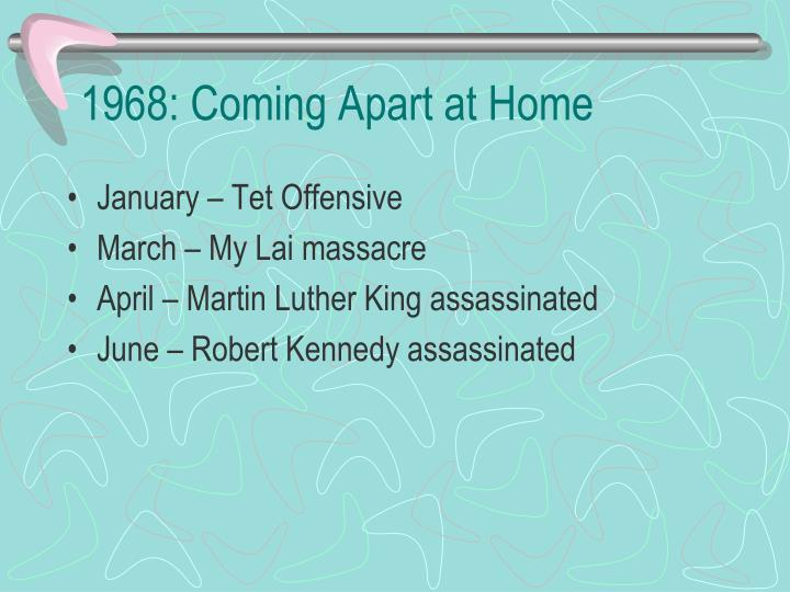 1968: Coming Apart at Home